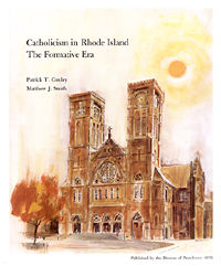Catholicism in Rhode Island: The Formative Era